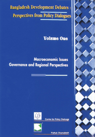 Bangladesh Development Debates: Perspectives from Policy Dialogues (Volume One)