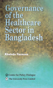 Governance of the Healthcare Sector in Bangladesh
