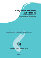 Bangladesh Economy in FY2011-12: Third Interim Review of Macroeconomic Performance