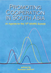 Promoting Cooperation in South Asia: An Agenda for the 13th SAARC Summit
