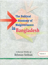 The Political Economy of Malgovernance in Bangladesh