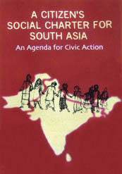 A Citizen's Social Charter for South Asia: An Agenda for Civic Action